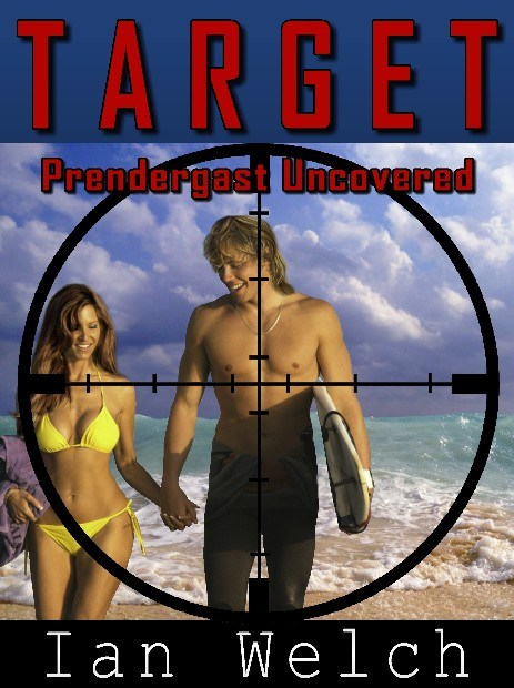 Ian-Welch_TARGET---Prendergast-Uncovered_59td5nc9
